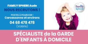 Family Sphere Aude recrute garde d'enfants à domicile